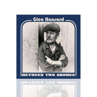 Glen Hansard - Between Two Shores | CD