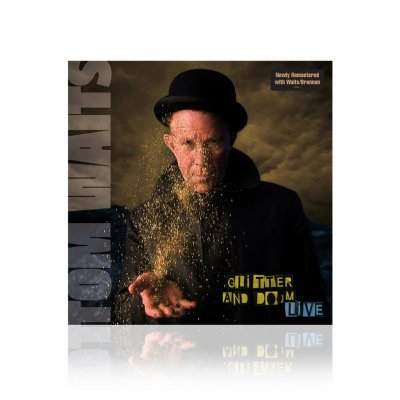 tom-waits - Glitter and Doom Live | Remastered CD