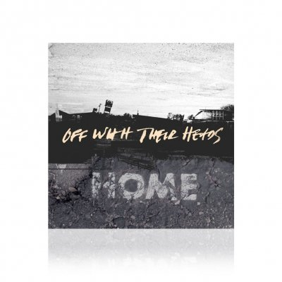 Off With Their Heads - Home | CD