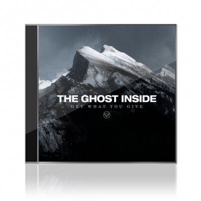 The Ghost Inside - Get What You Give | CD