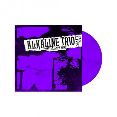 alkaline-trio - Maybe I'll Catch Fire: Past Live | Purple Vinyl