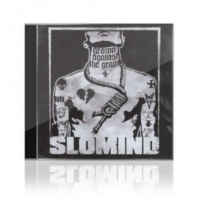 Slomind - Grown Against The Grain | CD EP