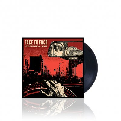 Face To Face - Say What You Want | Black 7 Inch