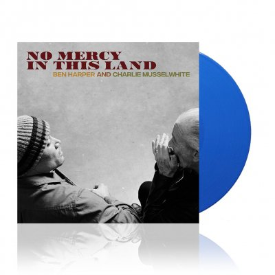 ben-harper-and-charlie-musselwhite - No Mercy In This Land | Blue Vinyl