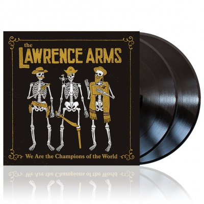The Lawrence Arms - We Are The Champions... | 2xBlack Vinyl
