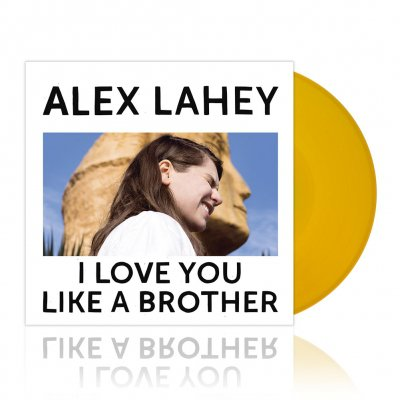 alex-lahey - I Love You Like A Brother | Yellow Vinyl