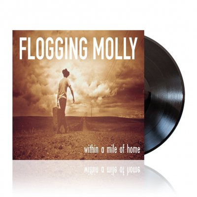 Flogging Molly - Within a Mile of Home | Black Vinyl