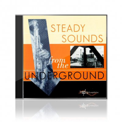 Various Artists - Steady Sounds From The Underground | CD