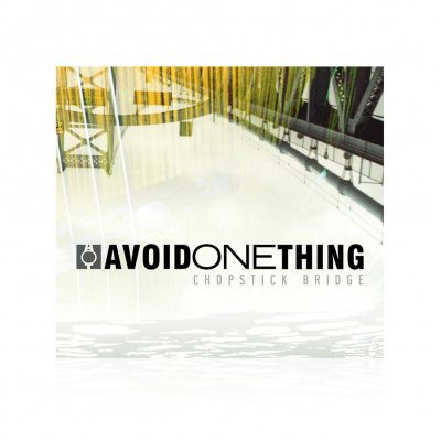 Avoid One Thing - Chopstick Bridge | CD