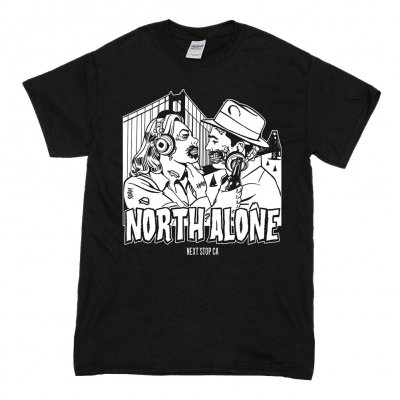 North Alone - Next Stop CA | T-Shirt