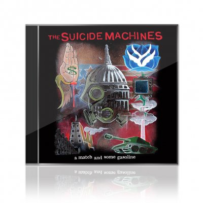 The Suicide Machines - A Match And Some Gasoline | CD