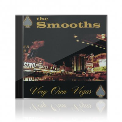 The Smooths - Very Own Vegas | CD