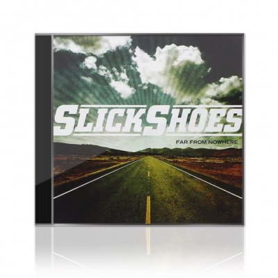 Slick Shoes - Far From Nowhere | CD