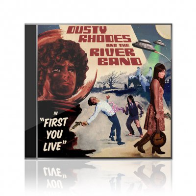 Dusty Rhodes And The River Band - First You Live | CD