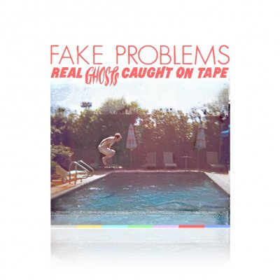 Fake Problems - Real Ghosts Caught On Tape | CD
