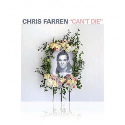 Chris Farren - Can't Die | CD