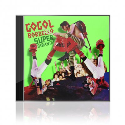 Gogol Bordello - Super Taranta! | CD