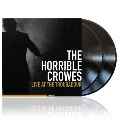 The Horrible Crowes - Live At The Troubadour | 2xBlack Vinyl+DVD