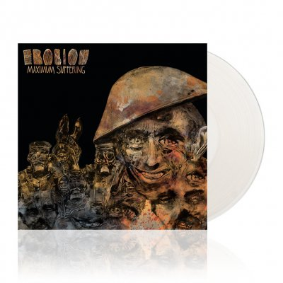 Erosion - Maximum Suffering | White Vinyl
