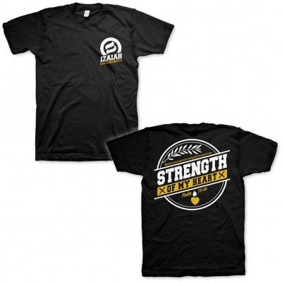 izaiah - Strength Of My Heart | T-Shirt