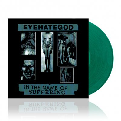 eyehategod - In The Name Of Suffering | Trans. Green Vinyl