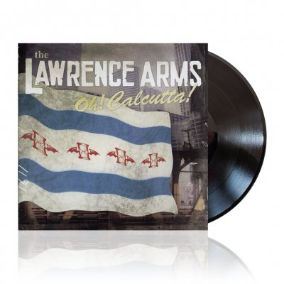 The Lawrence Arms - Oh! Calcutta! | Black Vinyl
