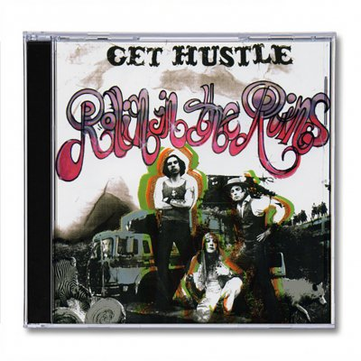 Get Hustle - Rollin In The Ruins | CD
