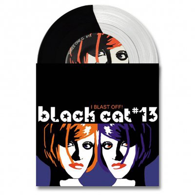 Black Cat #13 - I Blast Off | Black/Clear 7 Inch
