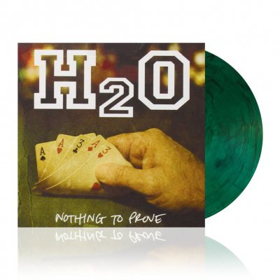 h2o - Nothing To Prove | Green w/Smoke Vinyl