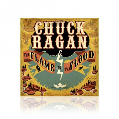 Chuck Ragan - The Flame In The Flood | CD