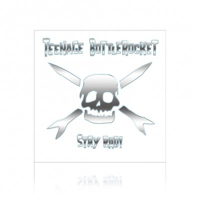 Teenage Bottlerocket - Stay Rad! | CD