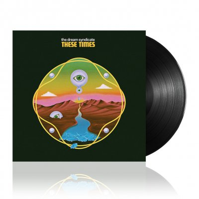 The Dream Syndicate - These Times | 180g Black Vinyl