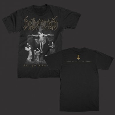 behemoth - Say Your Prayers | T-Shirt