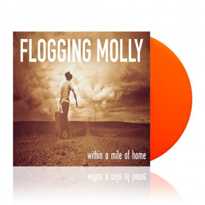 Flogging Molly - Within A Mile Of Home | Orange Vinyl