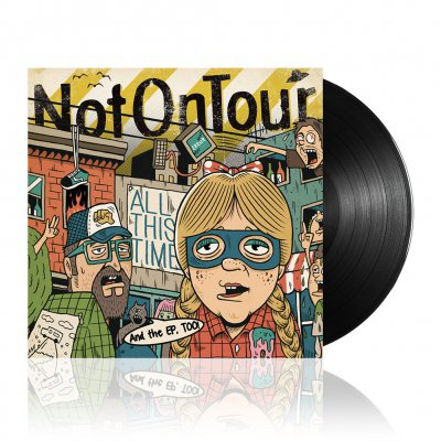 Not On Tour - All This Time | Black Vinyl