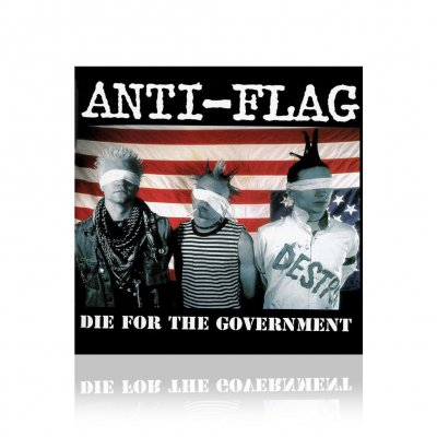 anti-flag - Die For The Government | CD