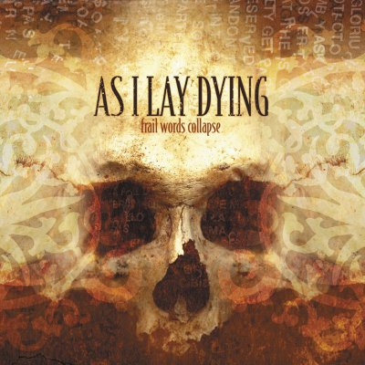 As I Lay Dying - Frail Words Collapse | CD