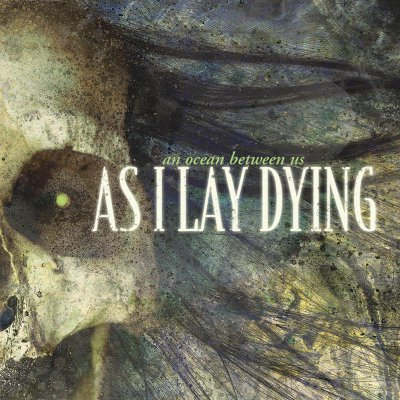 As I Lay Dying - An Ocean Between Us | CD