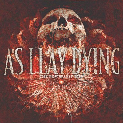 As I Lay Dying - The Powerless Rise | CD