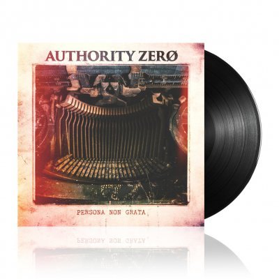 authority-zero - Persona Non Grata | Black Vinyl