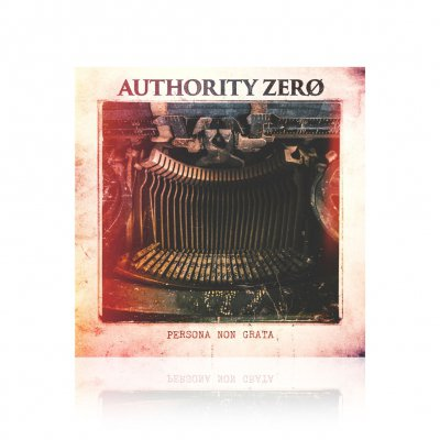 authority-zero - Persona Non Grata | CD
