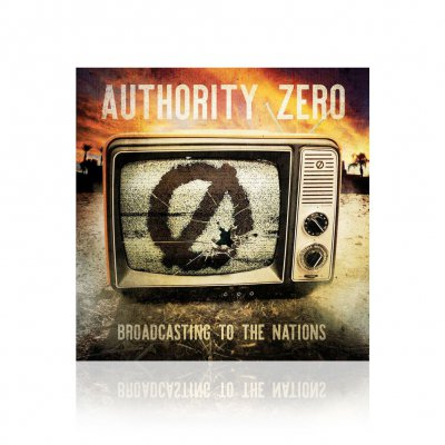 Authority Zero - Broadcasting To The Nations | CD