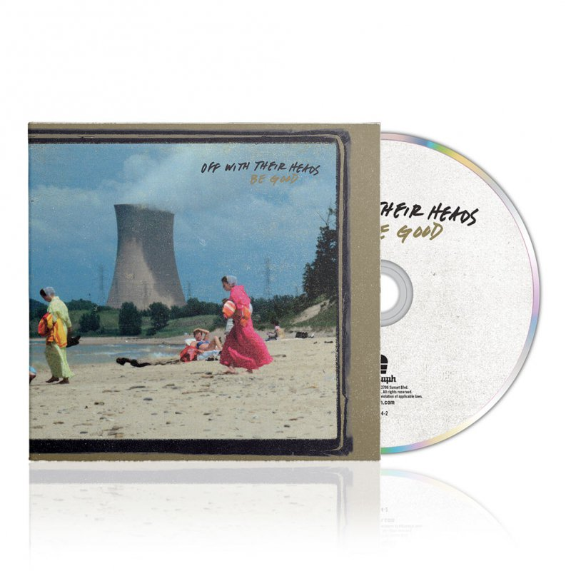 Off With Their Heads - Be Good | CD