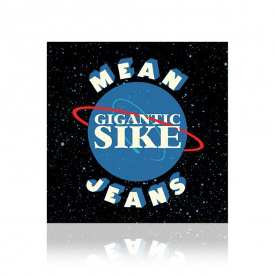 Mean Jeans - Gigantic Sike | CD