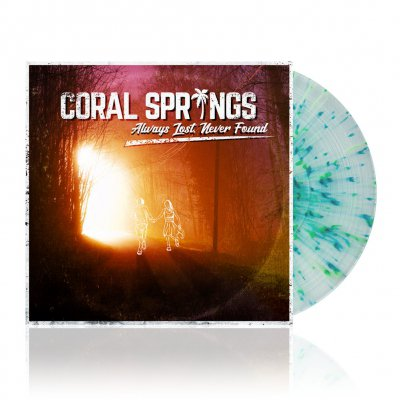 Coral Springs - Always Lost, Never Found | Colored Vinyl
