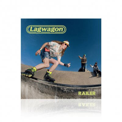Lagwagon - Railer | CD