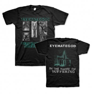 Eyehategod - In The Name Of Suffering | T-Shirt