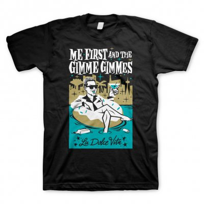 Me First And The Gimme Gimmes - La Dolce Vita | T-Shirt