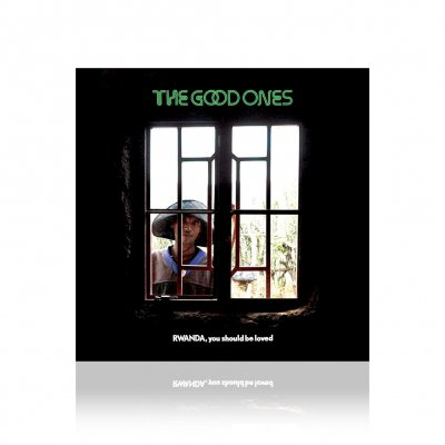 The Good Ones - Rwanda, You Should Be Loved | CD