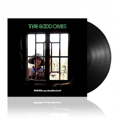The Good Ones - Rwanda, You Should Be Loved | Black Vinyl